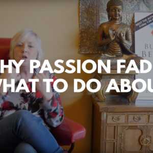 why passion fades title