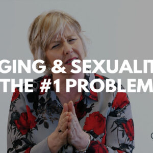 Aging and sexuality title with Dr. Cheryl Fraser.
