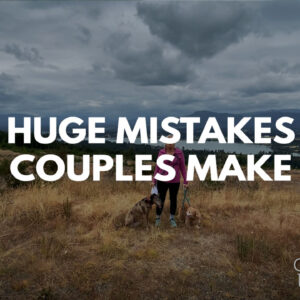 Huge Mistakes Couples Make Title